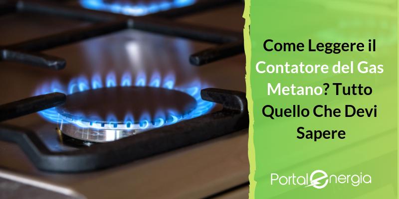 Come Leggere il Contatore del Gas Metano? Tutto Quello Che Devi Sapere