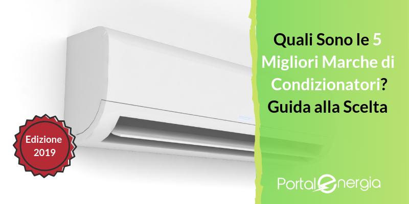 Quali sono le 5 migliori marche di condizionatori e climatizzatori - Le migliori stufe a pellet quali sono ...