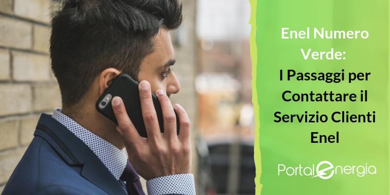 Enel Numero Verde: I Passaggi per Contattare il Servizio Clienti Enel