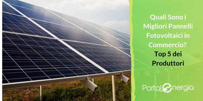 migliori pannelli fotovoltaici
